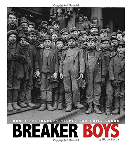 9780756545109: Breaker Boys: How a Photograph Helped End Child Labor (Captured History)