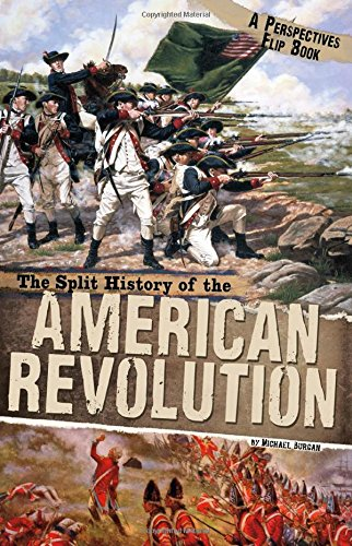 9780756545925: The Split History of the American Revolution: A Perspectives Flip Book (Perspectives Flip Books)