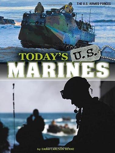 Today's U.S. Marines (Library Binding): Emma Carlson Berne