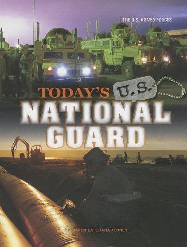 Today's U.S. National Guard: Kenney, Karen Latchana