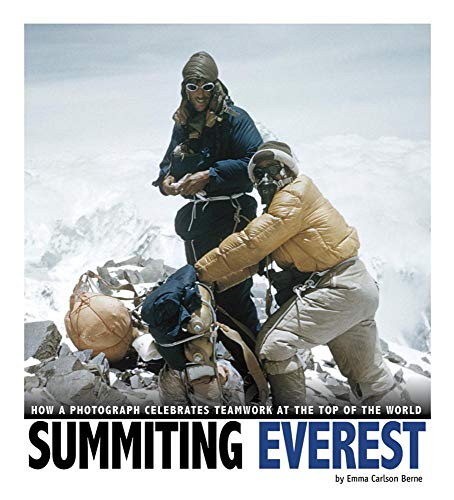 Summiting Everest: How a Photograph Celebrates Teamwork at the Top of the World (Captured World ...