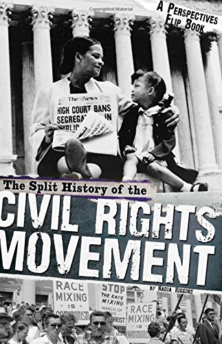 9780756547929: The Split History of the Civil Rights Movement: A Perspectives Flip Book (Perspectives Flip Books)