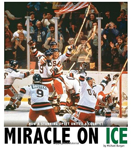 9780756552947: Miracle on Ice: How a Stunning Upset United a Country (Captured History Sports)