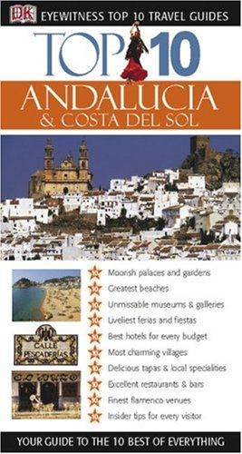 9780756600280: Top 10 Andalucia and Costa Del Sol (Eyewitness Top 10 Travel Guides)