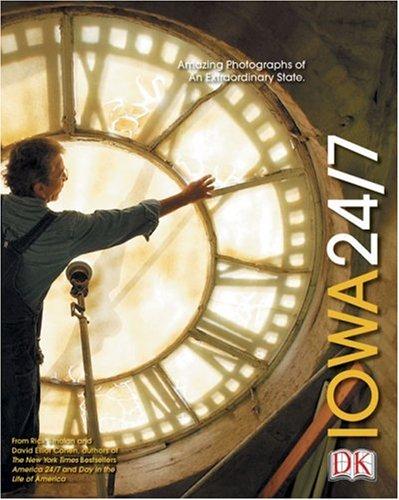 Iowa 24/7 (America 24/7 State Books): DK