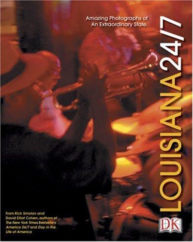 Louisiana 24/7 (America 24/7 State Books): DK