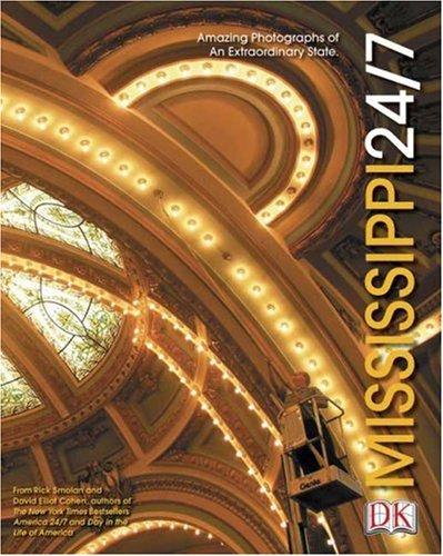 9780756600648: Mississippi 24/7 (America 24/7 State Book Series)