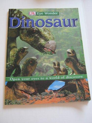 9780756600945: Dinosaur (DK Eye Wonder)