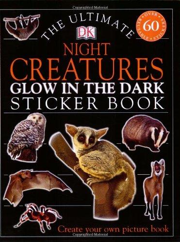 9780756602185: Ultimate Sticker Book: Glow in the Dark: Night Creatures (Ultimate Sticker Books)