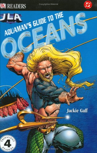 9780756602291: Aquaman's Guide to the Oceans (DK READERS LEVEL 4)