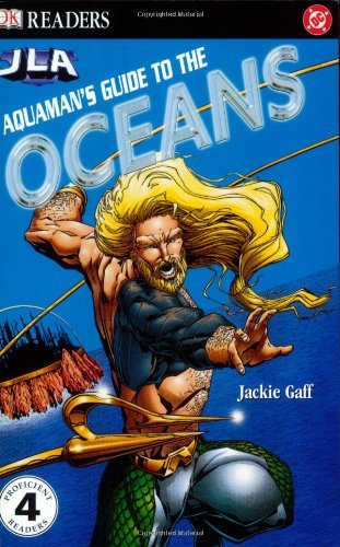 9780756602307: Aquaman's Guide to the Oceans (DK READERS LEVEL 4)