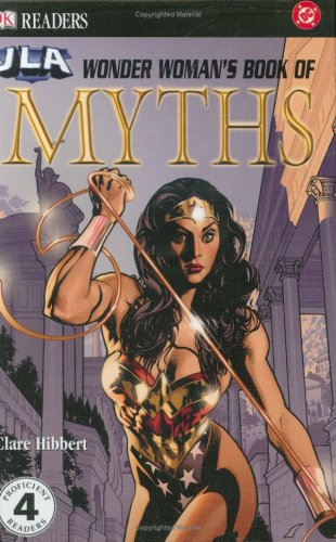 9780756602413: Wonder Woman's Book of Myths (DK Readers)