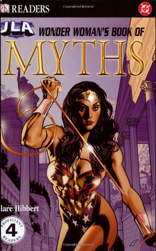 9780756602420: Wonder Woman's Book of Myths (DK Readers)