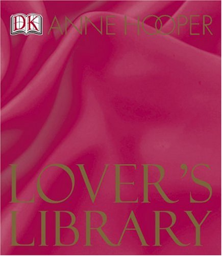 Lovers' Library (9780756602444) by Anne Hooper