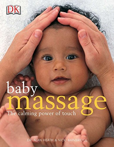 9780756602468: Baby Massage: The Calming Power of Touch