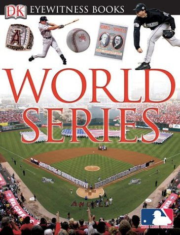 9780756602567: World Series (DK Eyewitness Books)