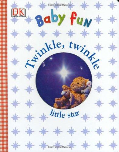 Twinkle Twinkle (Baby Fun): DK Publishing