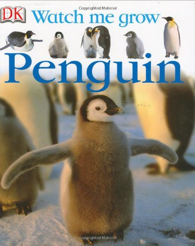 9780756602635: Penguin (Watch Me Grow)