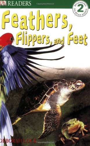 9780756602642: DK Readers: Feather, Flippers, and Feet