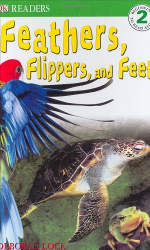 9780756602659: DK Readers: Feather, Flippers, and Feet