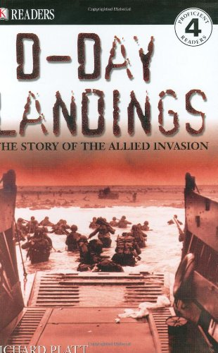DK Readers L4: D-Day Landings: The Story of the Allied Invasion (0756602769) by Richard Platt