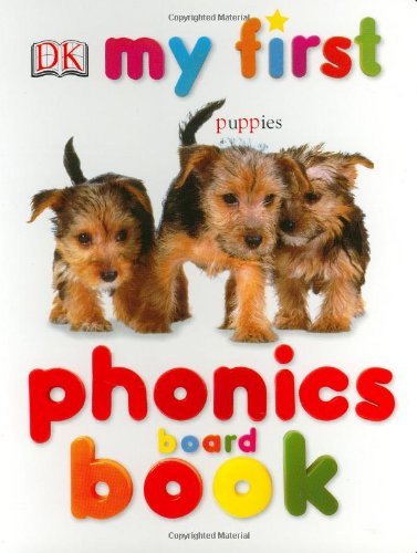 9780756602826: My First Phonics Board Book (My 1st Board Books)