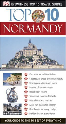 9780756602925: Top 10 Normandy (Eyewitness Top 10 Travel Guide)