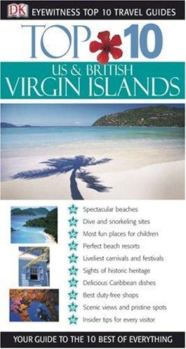 9780756602932: Top 10 US & British Virgin Islands (Eyewitness Top 10 Travel Guide)