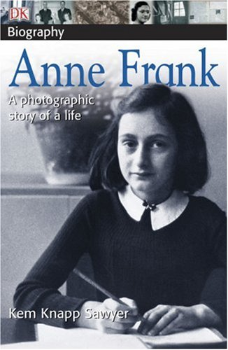 9780756603410: Anne Frank: a photographic story of a life