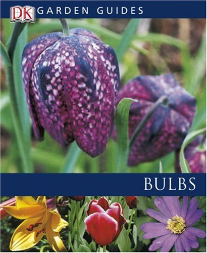 Bulbs (Garden Guides): Rosenfeld, Richard