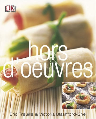 Hors D'oeuvres: Victoria Blashford-Snell; Eric Treuille