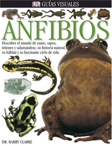 9780756604141: Guias Visuales Anfibios (Eyewitness En Espanol)