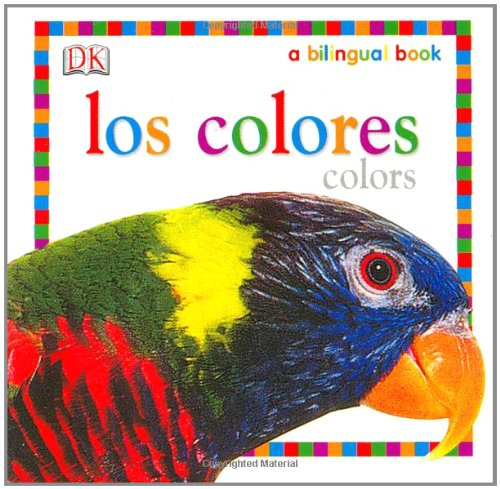 9780756604400: Los Colores / Colors (My 1st Board Books)