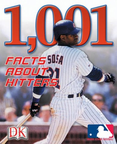 9780756604943: 1,001 Facts About Hitters (Major League Baseball (Paperback DK))