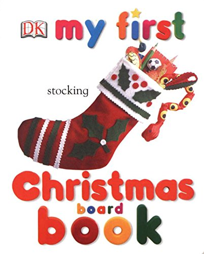 9780756605025: My First Christmas Board Book (My First Books)