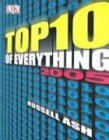 9780756605186: Top Ten of Everything 2005 (Top 10 of Everything)