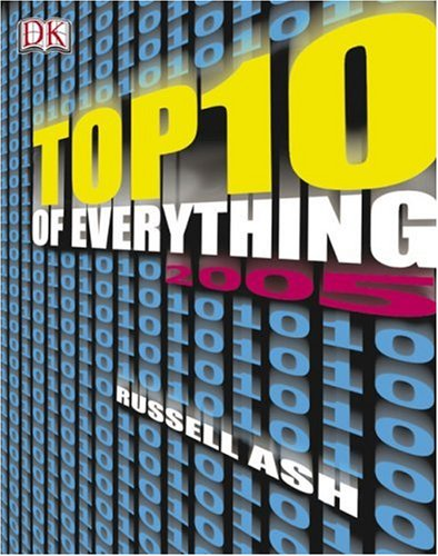 9780756605193: Top Ten of Everything 2005 (Top 10 of Everything)