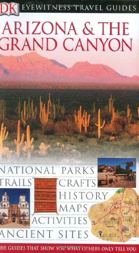 9780756605278: Arizona and Grand Canyon (Dk Eyewitness Travel Guide)