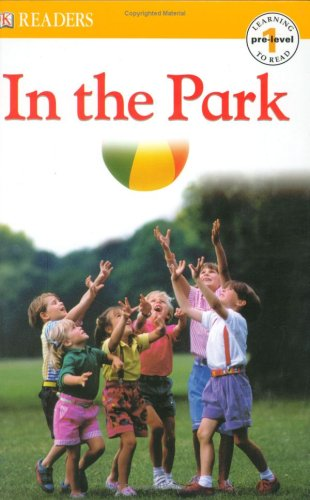 9780756605353: In the Park (Dk Readers. Pre-Level 1)