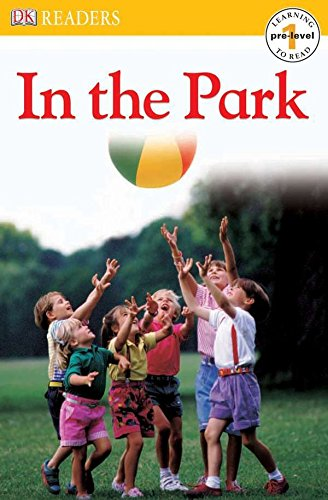 9780756605377: In the Park (Dk Readers. Pre-Level 1)