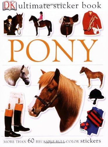9780756605629: Pony (Ultimate Sticker Books)