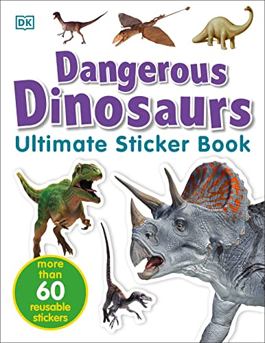 9780756605650: Dangerous Dinosaurs: More than 60 Reusable Full-color Stickers