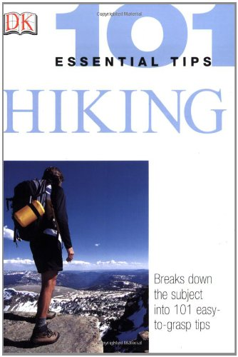 9780756606145: Hiking (101 Essential Tips)