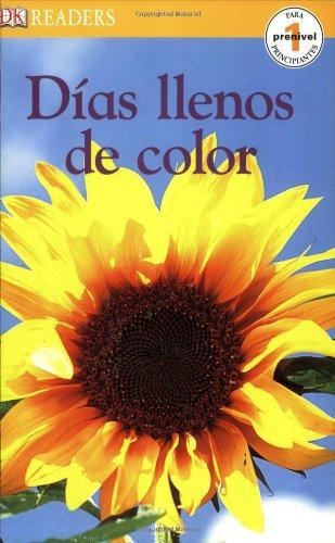 9780756606404: Dias Llenos de Color (Dk Readers En Espanol)