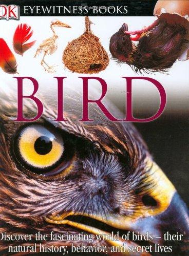 9780756606589: Bird (DK Eyewitness Books)