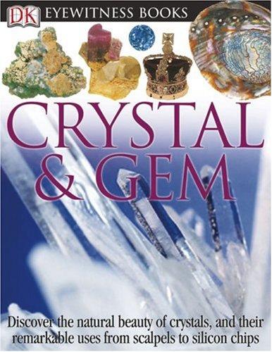 9780756606640: Crystal & Gem (DK Eyewitness Books)