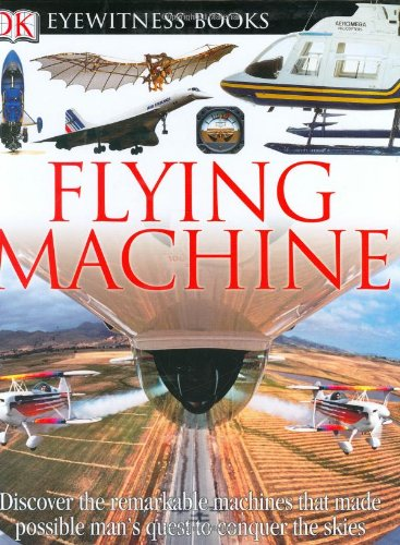 9780756606800: Flying Machine (DK Eyewitness Books)