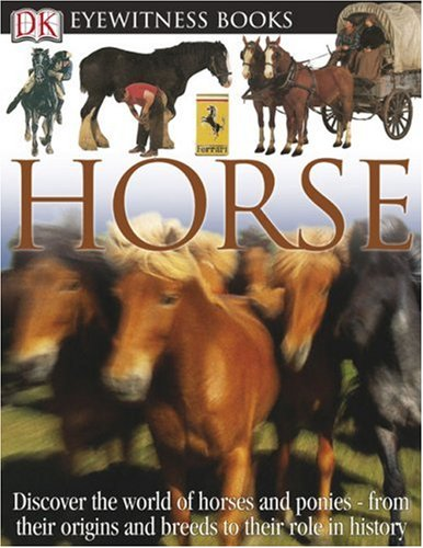 9780756606862: DK Eyewitness Books: Horse
