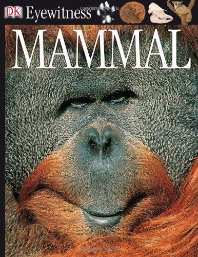 9780756607036: DK Eyewitness Books: Mammal