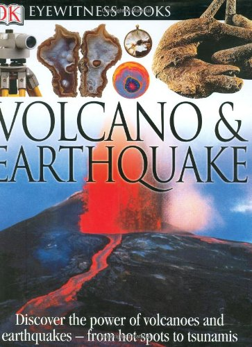 9780756607357: Volcanoes and Earthquakes (DK Eyewitness Books)